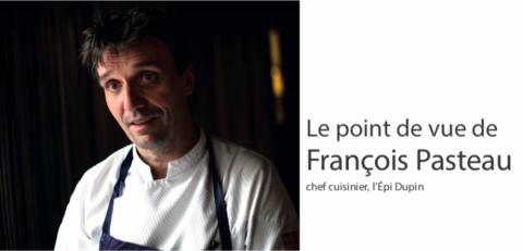 François Pasteau, Chef cuisinier, l'Épi Dupin