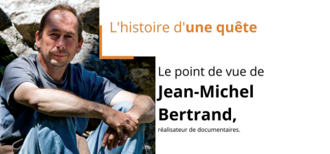Le point de vue de Jean-Michel Bertrand, réalisateur de documentaires.
